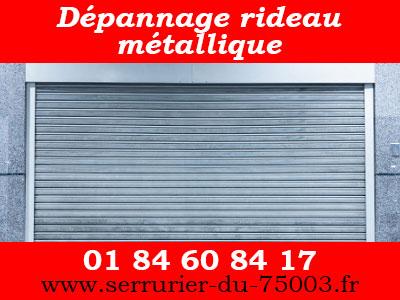 dépannage rideau métallique par serrurier Paris 3 pas cher