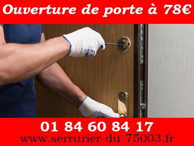 Ouverture porte Paris 3 à 78€