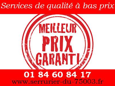 Service du Serrurier Paris 3 de qualité et bas prix