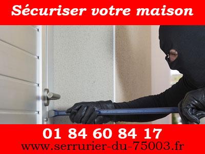 sécurisez votre maison par le serrurier Paris 3